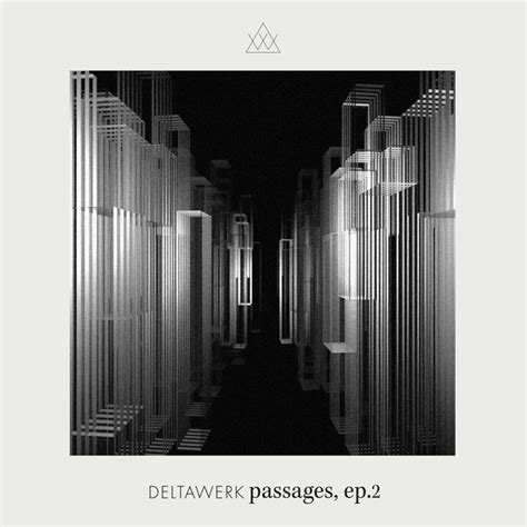 Passages Ep 2 By Deltawerk Feat Applescal & Hessel Stuut
