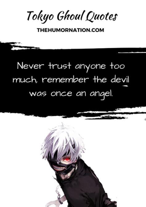 tokyo ghoul quotes   teach  valuable life