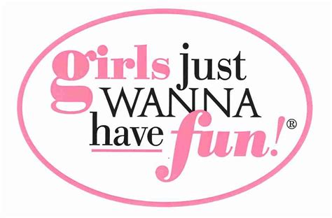 Girl Just Wanna Have Fun Girls Just Wanna Have Fun By Feleva On Deviantart