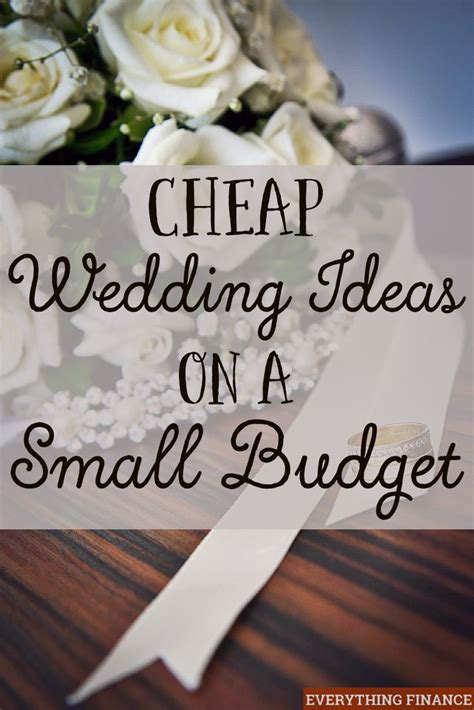 cheap wedding ideas   small budget receptions