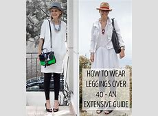How to wear leggings over 40, 50, 60 and beyond