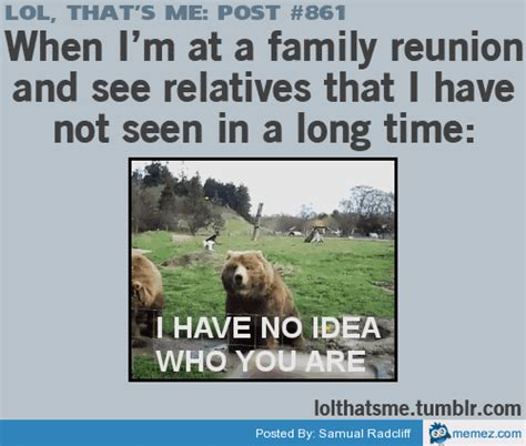 Family Reunion Meme - at a family reunion memes com