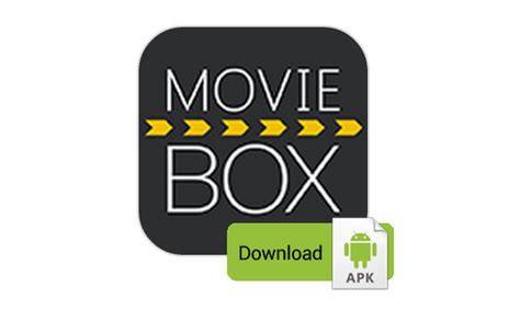 moviebox android moviebox apk box for android