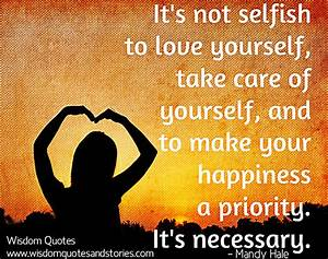 It's Not Se... Selfish Time Quotes