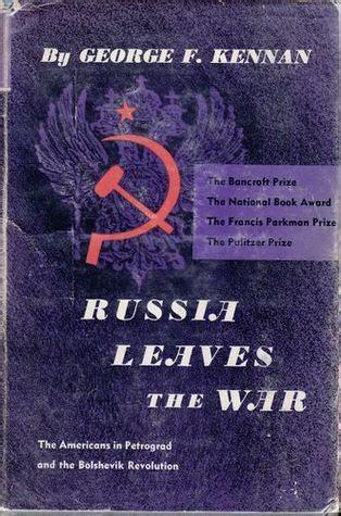 russia leaves  war  george  kennan