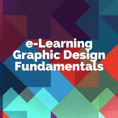 learn graphic design e learning graphic design fundamentals elearning industry