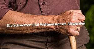 Lebenserwartung Männer Berechnen : lebenserwartung schweiz 2017 mann frau weltmeister im altwerden info ch ~ Themetempest.com Abrechnung