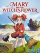 Watch Mary and The Witch's Flower   Prime Video