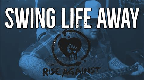 Rise Against Swing Away by Rise Against Quot Swing Away Quot Cover