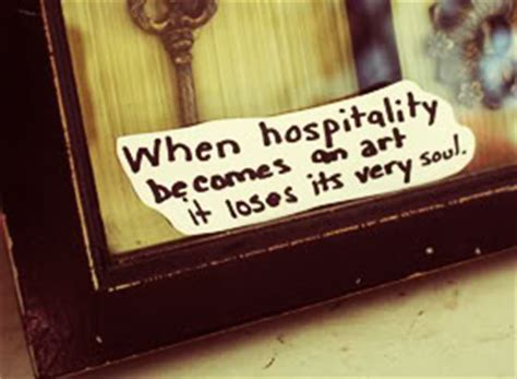 hospitality positive quotes quotesgram