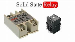 Solid State Relay  Ssr   What Is It  And Applications Of