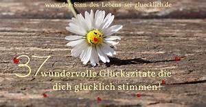 Jobs Die Man Von Zuhause Aus Machen Kann : zitate gl ck 37 gl ckszitate mit fotos so wundervoll und inspirierend ~ Eleganceandgraceweddings.com Haus und Dekorationen
