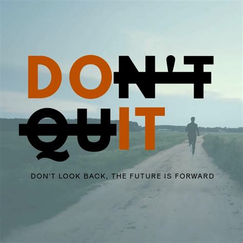 Don't Quit Motivational Animation Template | PosterMyWall