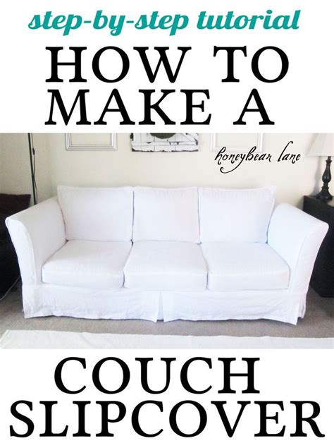 how to make a sofa cover without sewing 1000 ideas about slipcovers for sofas on pinterest sofa