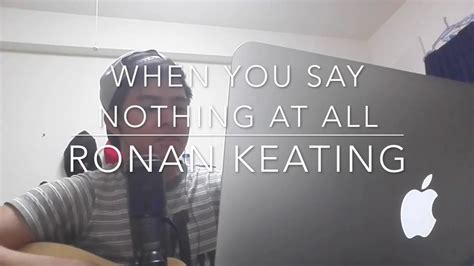 When You Say Nothing