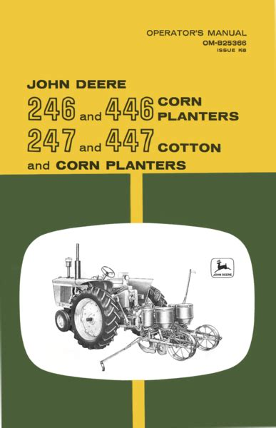 Allis Chalmers Corn Planter by John Deere 246 And 446 Corn Planter 247 And 447 Cotton
