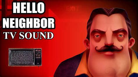 hello neighbor tv sound pre alpha