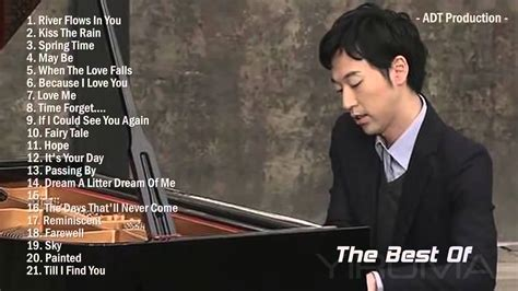The Best Of Yiruma Yiruma's Greatest Hits  Best Piano