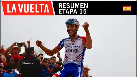 Resumen 9 Etapa Vuelta España by Resumen Etapa 15 La Vuelta 2018
