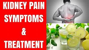 Kidney Pain - Symptoms Of Kidney Pain