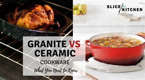 cookware granite vs ceramic slicing grinding safe recipes
