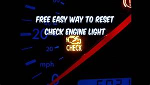 How To Reset Check Engine Light  Free Easy Way   Revised