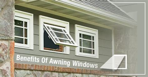 benefits  awning windows clera windows doors