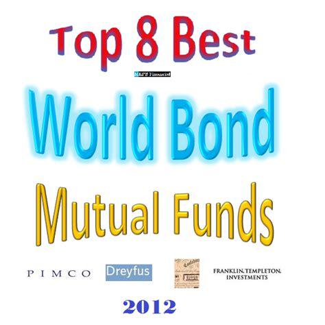 Best International Bond Funds Best World Bond Funds 2012 Mepb Financial