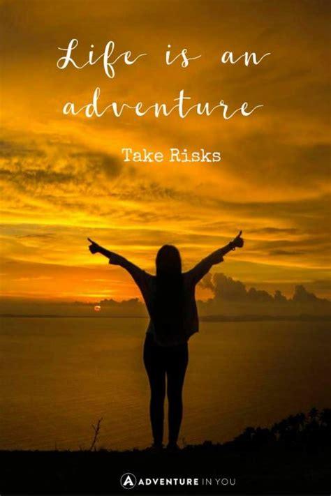 inspiring adventure quotes   time