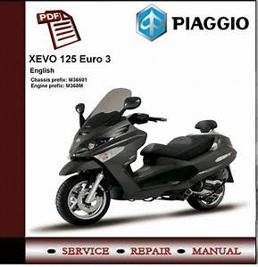 Piaggio Xevo 125 Euro 3 Workshop Service Manual