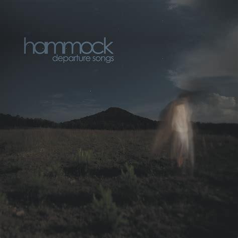 Hammock Ambient think muzik hammock departure songs review