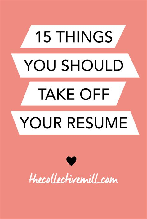 Things You Can Put On Your Resume by 15 Things You Should Take Your Resume