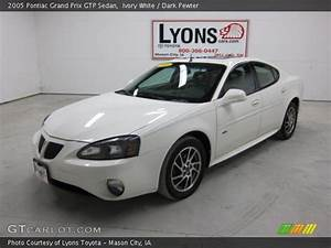 Ivory White - 2005 Pontiac Grand Prix Gtp Sedan