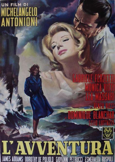 Michelangelo Antonioni Best 121 Best L Avventura Images On Michelangelo