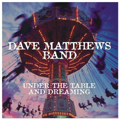 the table and dreaming reissue cd or dave