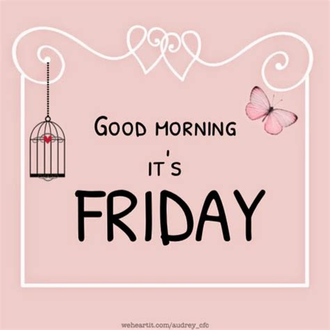 Friday Morning Quotes Friday Morning Quotes And Humor Quotesgram