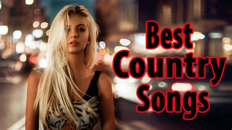 Greatest Country Songs 2018