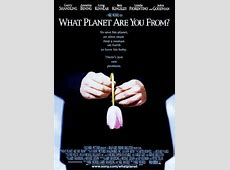 What Planet Are You From? Movie Review 2000 Roger Ebert