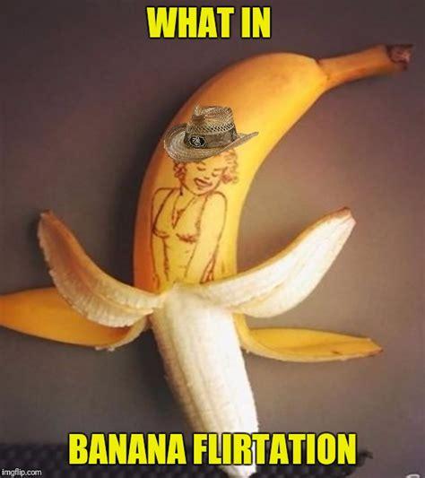 Banana Meme - meme week crossover meme banana week by 4chanuser69 and what in tarnation week by santadude