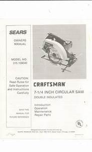 Sears Craftsman 7 1  4 Inch Circular Saw Model 315 109040
