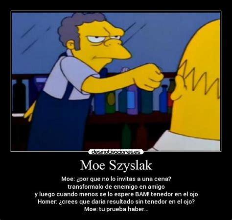 Moe Meme - moe szyslak quotes quotesgram