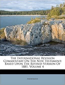 The International Revision Commentary On The New Testament