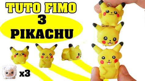 tuto fimo trois pikachu differents en  tuto