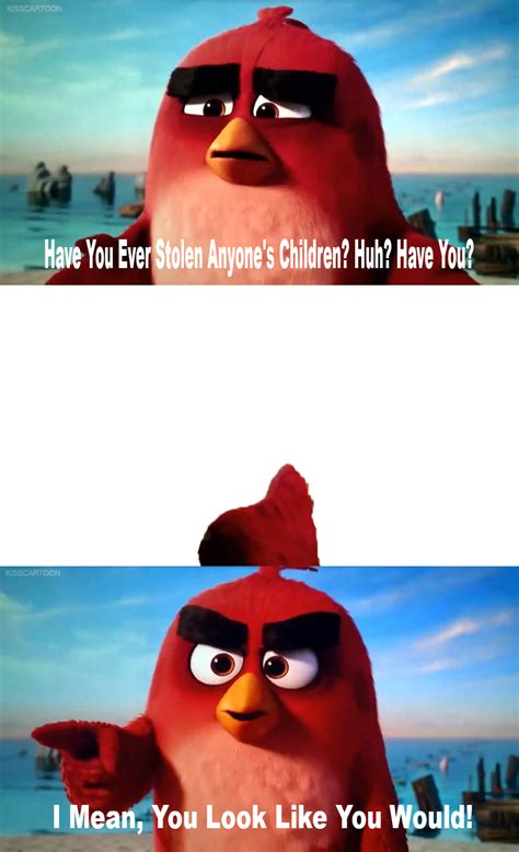 Angry Bird Meme - my second angry bird meme by sydneypie on deviantart