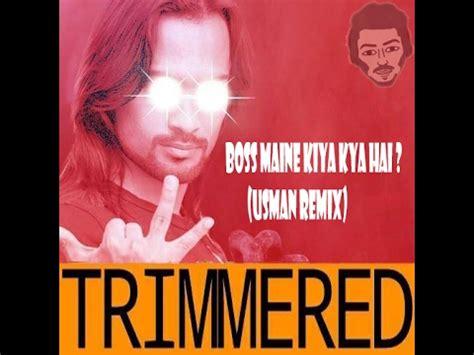 Boss Maine Apko Bola Kya Hai Ft Waqar Zaka (usman Remix
