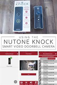 Our Experience Using The Nutone Knock Smart Video Doorbell