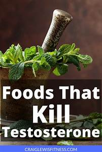 Are You Eating Any Of These Foods That Are Killing Your Testosterone   Testosterone  Health