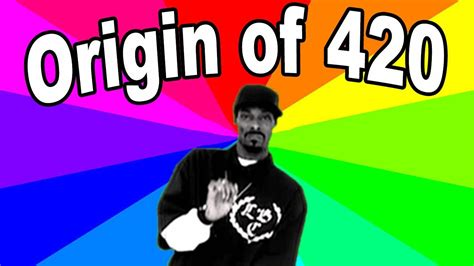 Origin Of Meme - what is the meaning of 420 the history and origin of the 4 20 term and meme explained youtube