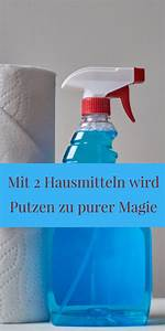 Fenster Putzen Hausmittel : m heloses putzen fenster putzen tipps hausmittel hausreinigungs tipps ~ Watch28wear.com Haus und Dekorationen