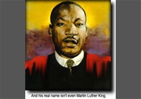 Was Michael King (commonly known as Martin Luther King Jr ...